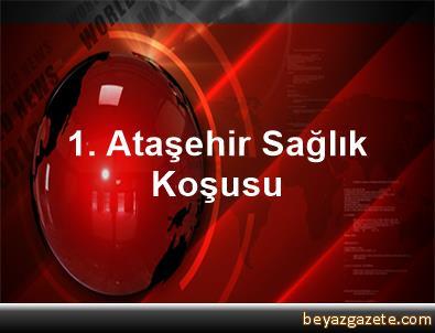 1. Ataşehir Sağlık Koşusu