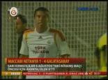 Maccabi Netanya 1- 4 Galatasaray