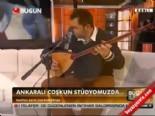 Ankaralı Çoşkun'dan Canlı Performans 'Sen Yarim İdun'