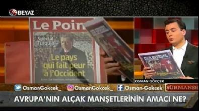 Osman Gökçek Avrupa basınının kirli yüzünü gözler önüne serdi
