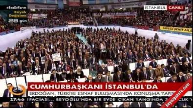 Cumhurbaşkanı Recep Tayyip Erdoğan, Türkiye Esnaf Buluşması programında konuştu