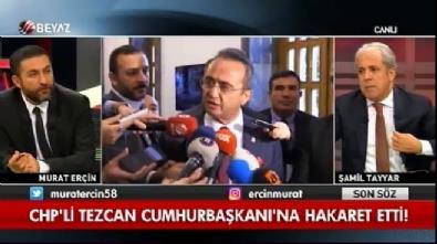Şamil Tayyar'dan Bülent Tezcan'a diktatör yanıtı