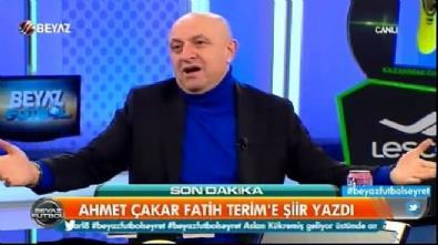 Ahmet Çakar Fatih Terim'e şiir yazdı