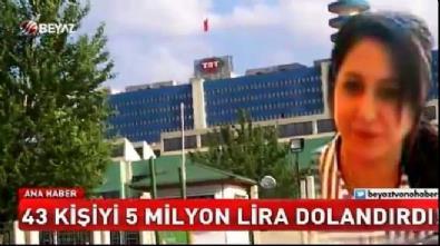 43 kişiyi 5 milyon lira dolandırdı!