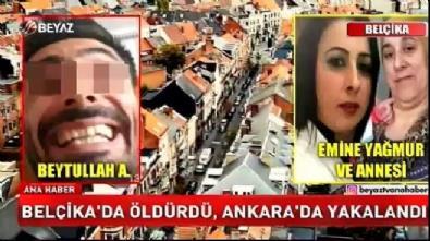 Belçika'da öldürdü, Ankara'da yakalandı!