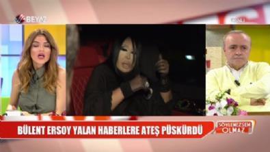 Bülent Ersoy, yalan haberlere ateş püskürdü!