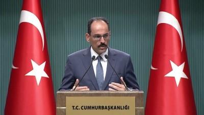 Cumhurbaşkanlığı Sözcüsü Kalın: ''Kurban Bayramı tatili, yapılan düzenlemeyle 9 güne çıkartılmıştır'' - ANKARA