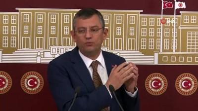 CHP Grup Başkanvekili Özel'den gündeme dair değerlendirmeler