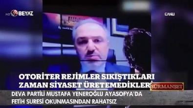 Deva Partili Yeneroğlu, Fetih Suresi'nden rahatsız!