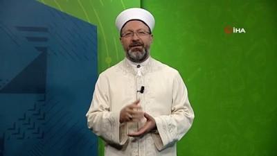 Yaz Kur'an Kursları'nın ilk dersi, Diyanet İşleri Başkanı Erbaş'tan