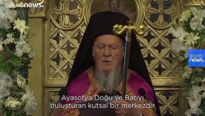 Patrik Bartholomeos: Ayasofya camiye dönüştürülürse milyonlarca Hristiyan İslam'a sırt çevirebilir