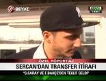Sercandan Transfer İtirafı: FB Ve GS Beni İstedi