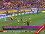 Brezilya - Uruguay: 2-1 Maçı Geniş Özeti ve Golleri İzle