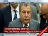 İçişleri Bakanı Muammer Güler'den Mustafa Balbay Açıklaması