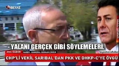 CHP'li Sarıbal'dan skandal sözler