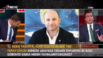 İlk kez Sürmanşet'te ortaya çıktı! Ümit Özdağ'ın yardımcısından şok sözler: 'Elimde görüntüler var!'