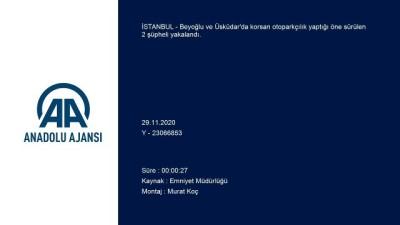 İSTANBUL - Beyoğlu ve Üsküdar'da korsan otoparkçılık yaptığı iddia edilen şüpheliler yakalandı