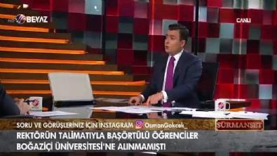 Osman Gökçek: 'Boğaziçi'nde başörtülü kardeşlerimize zulüm edilirken CHP neredeydi akademisyenler neredeydi'