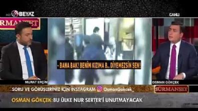 Osman Gökçek: Nur Serter başörtüsü zulmünün mimarı olarak anılacak