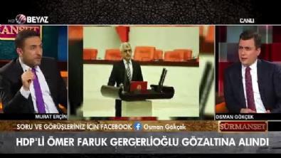Gergerlioğlu gözaltına alındı! Osman Gökçek: ''Oğlu çıkmış ajitasyon yapıyor 10 gündür babanı çağırıyorlar niye gitmemiş!'