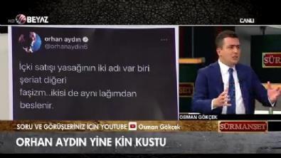 Osman Gökçek'ten Orhan Aydın'ın skandal tweetine sert tepki!